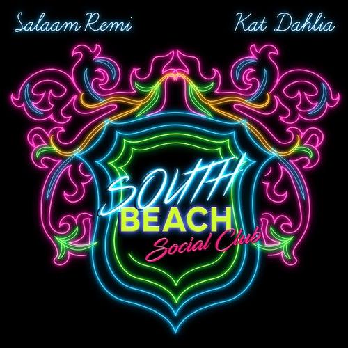 South Beach Social Club by Salaam Remi