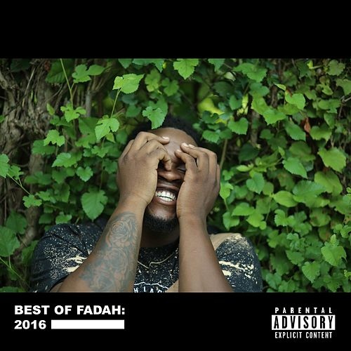 Best of Fadah: Two Thousand Sixteen by Fadah