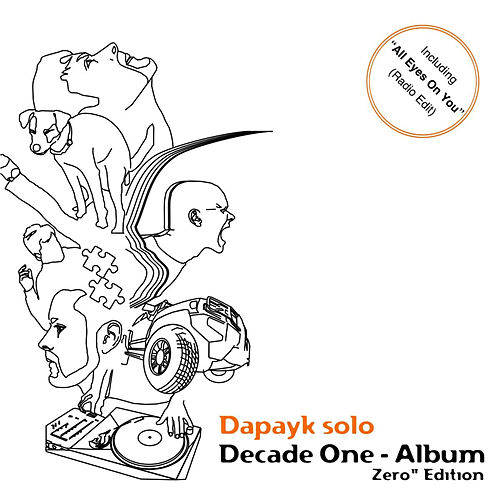 Decade One - Album (Zero Edition) by Dapayk Solo
