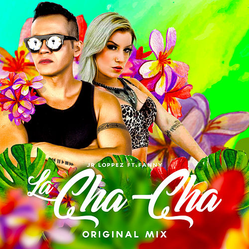 La Cha Cha by Fanny