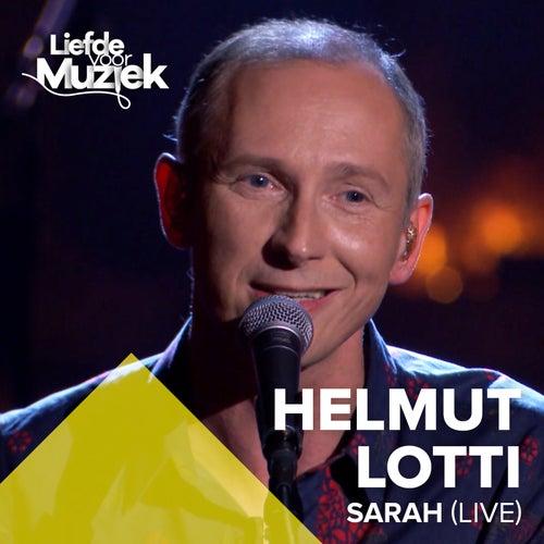 Sarah (Uit Liefde Voor Muziek) de Helmut Lotti