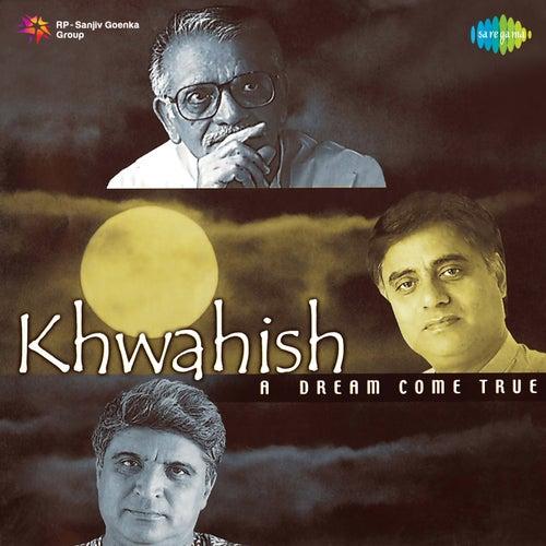 Khwahish by Jagjit Singh