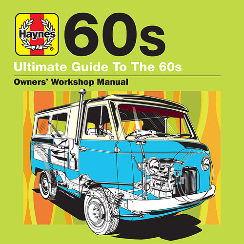 Haynes Ultimate Guide to 60s de Various Artists