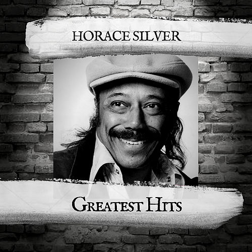 Greatest Hits de Horace Silver