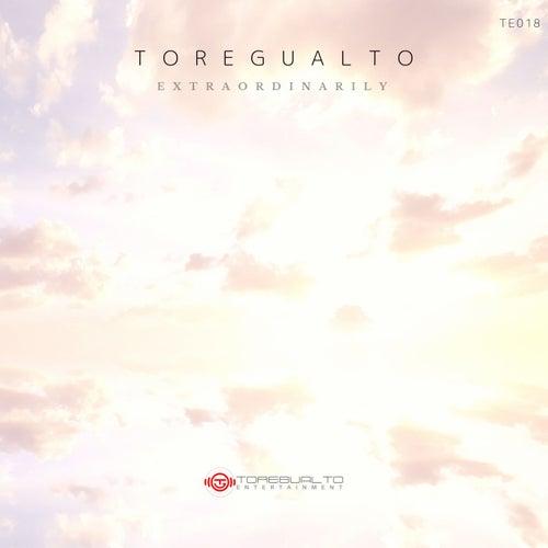 Extraordinarily (Original Mix) von Toregualto
