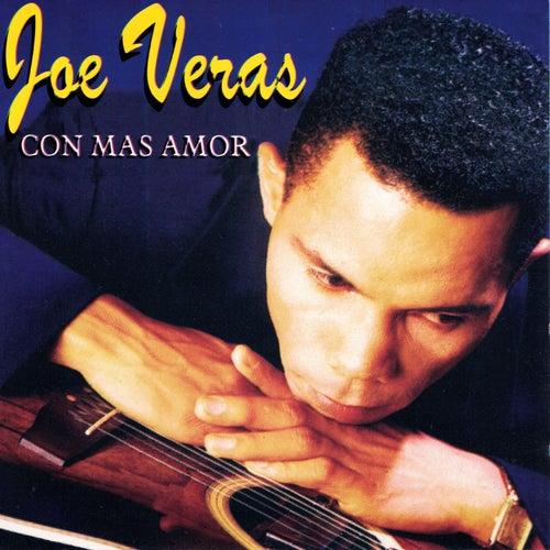 Con Mas Amor de Joe Veras