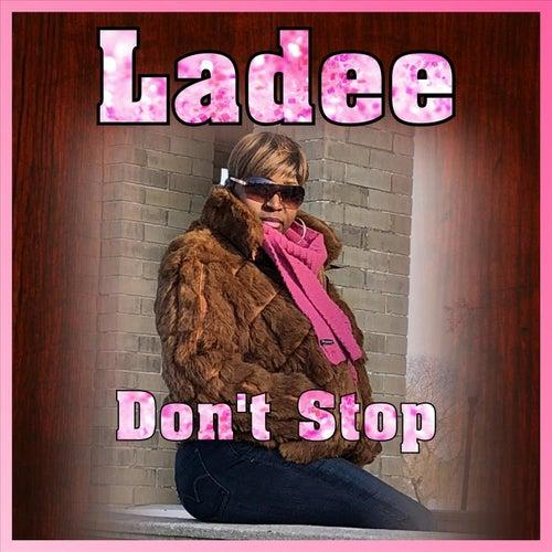 Don't Stop von Ladee