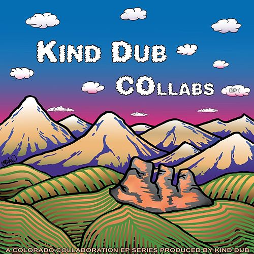 Collabs EP 1 by Kind Dub