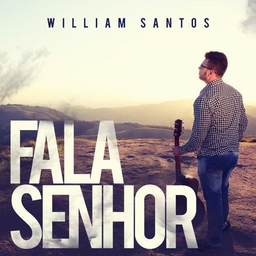 Fala Senhor de William Santos