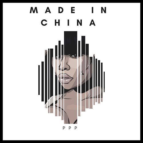 Made in China by The Platinum Pied Pipers