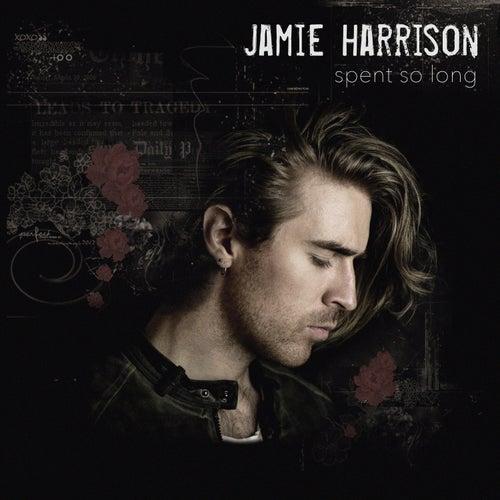 Spent So Long by Jamie-Harrison