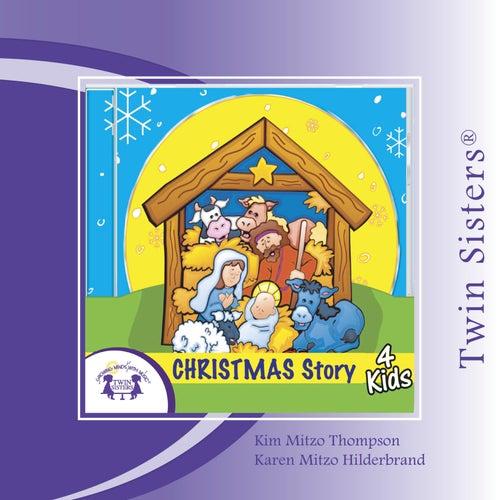 Christmas Story For Kids.Twin Sisters Christmas Story 4 Kids By Kim Mitzo Thompson