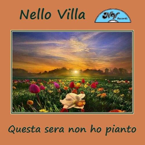 Questa sera non ho pianto by Nello Villa