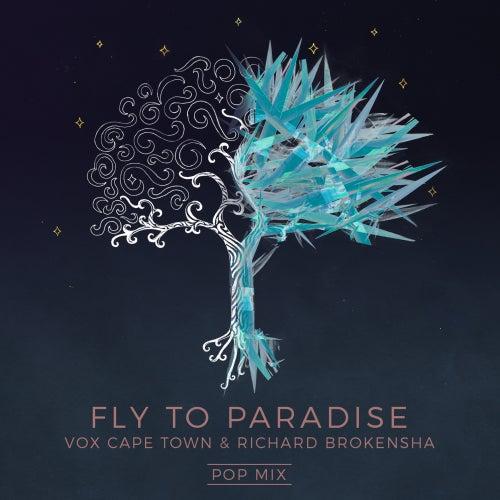 Fly To Paradise (Pop Mix) von VOX Cape Town