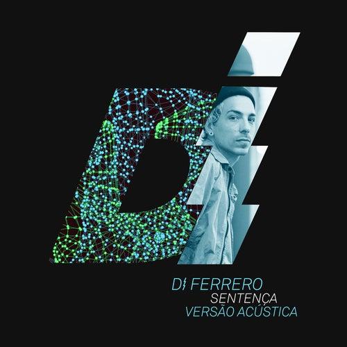 Sentença (Acústico) by Di Ferrero