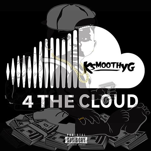 4 the Cloud - EP von Ksmoothyg