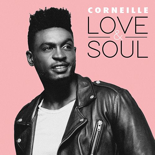Love & Soul by Corneille