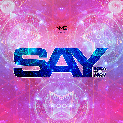 S.A.Y. (Soca All Year) 2018 de Various Artists