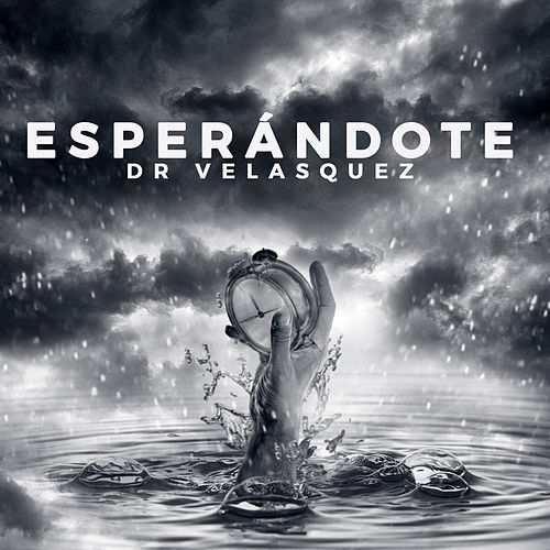 Esperándote de Dr Velasquez