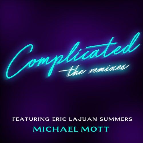 Complicated: The Remixes de Michael Mott