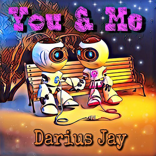 You & Me de Darius Jay