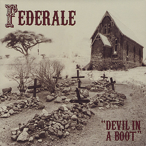 Devil In A Boot by Federale