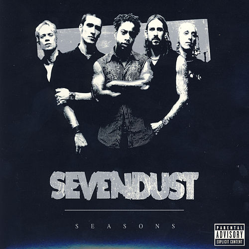 Seasons by Sevendust
