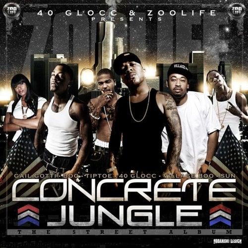 Concrete Jungle von 40 Glocc
