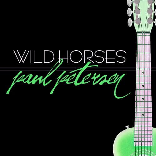 Wild Horses de Paul Petersen