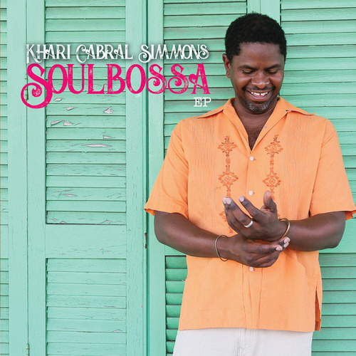 Soulbossa by Khari Cabral Simmons