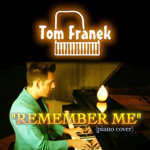 Remember Me de Tom Franek