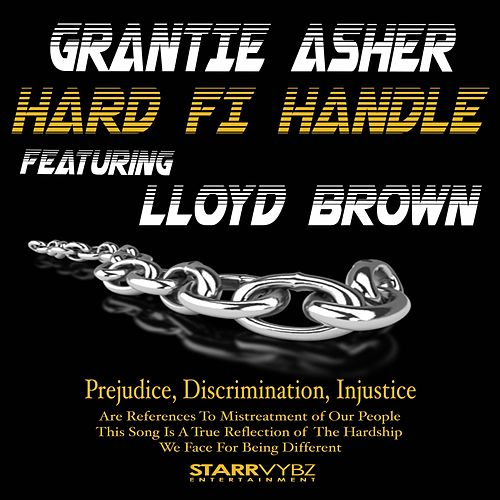 Hard Fi Handle (feat. Lloyd Brown) by Grantie Asher