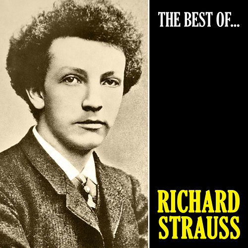 The Best of Strauss (Remastered) de Richard Strauss