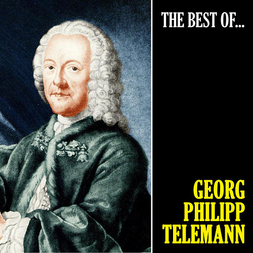 The Best of Telemann de Georg Philipp Telemann