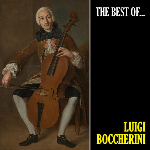 The Best of Boccherini (Remastered) by Luigi Boccherini