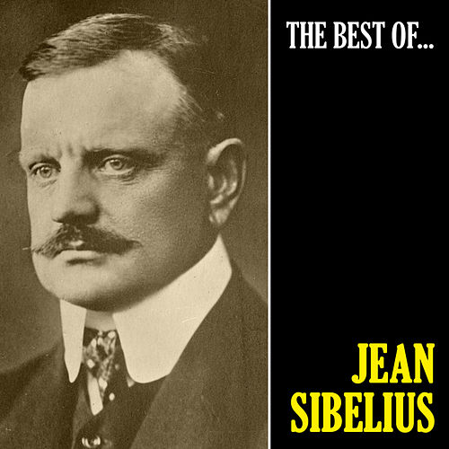 The Best of Sibelius (Remastered) von Jean Sibelius