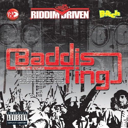 Riddim Driven: Baddis Ting by Various Artists