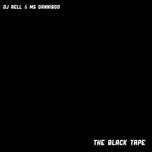 The Black Tape by DJ Rell