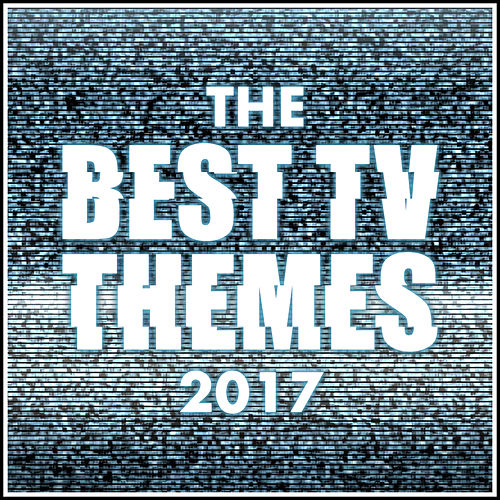 The Best T.V. Theme Tunes of 2017 von L'orchestra Cinematique