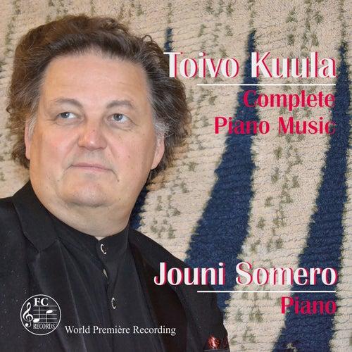 Kuula: Complete Piano Music by Jouni Somero