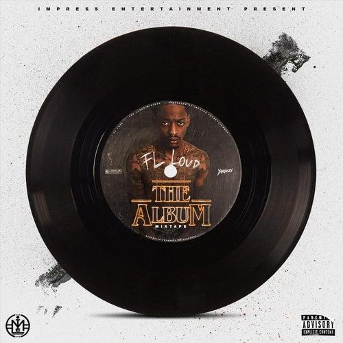 The Album Mixtape by Fl Loud