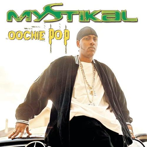 Oochie Pop EP von Mystikal