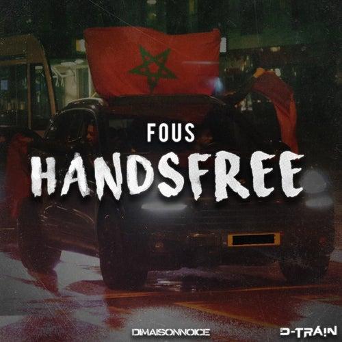 Handsfree van The Fous