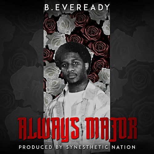 Always Major von B.Eveready