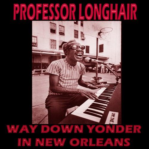 Way Down Yonder in New Orleans de Professor Longhair
