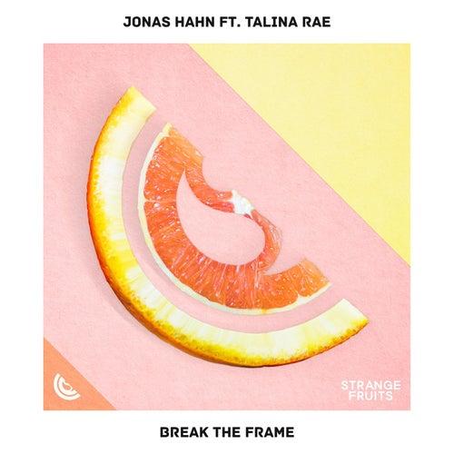 Break The Frame (feat. Talina Rae) de Jonas Hahn
