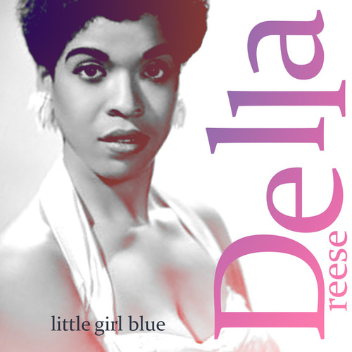 Little Girl Blue von Della Reese