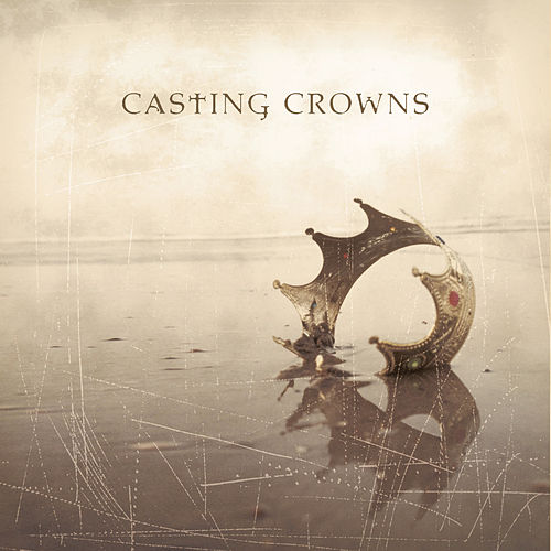 Casting Crowns van Casting Crowns