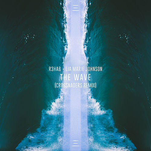 The Wave (Crossnaders Remix) von R3HAB