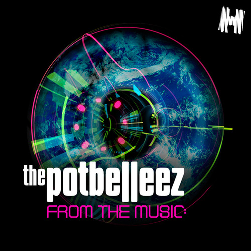 From the Music von The Potbelleez